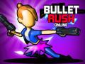 Jocuri Bullet Rush Online