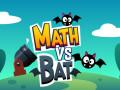 Jocuri Math vs Bat